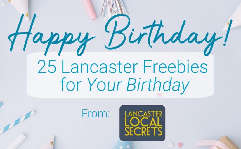 25 Free Birthday Treats in Lancaster,PA